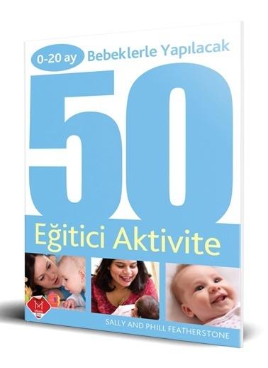 Mikado 0-20 Ay Bebeklerle Yapılacak 50 Eğitici Aktivite Renkli